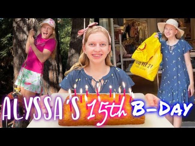 Alyssa's 15th Birthday!!
