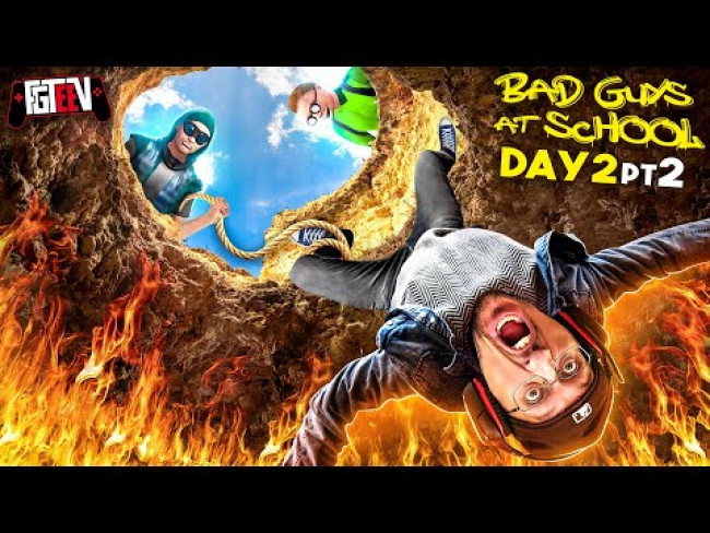 Bad Guys at School 3!  I ❤️ Fire! ... No one will be my friend after this! (FGTeeVs Day 2 Pt2)