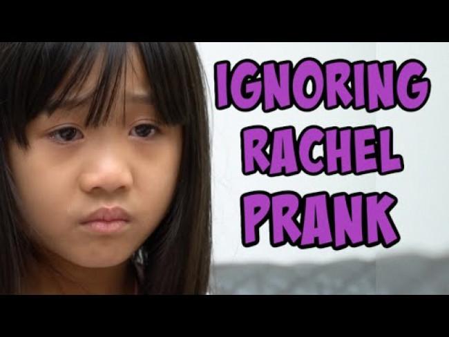 Ignoring Rachel Prank