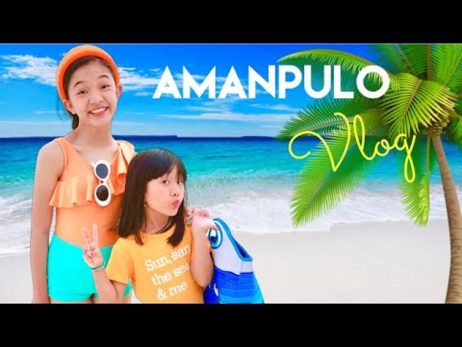 TRIP TO AMANPULO | KAYCEE & RACHEL in WONDERLAND FAMILY